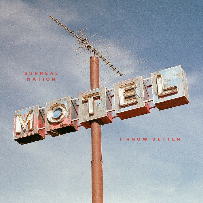 Surreal Nation's indie alt-rock-pop EP, 'I Know Better.'