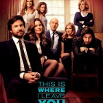 TISILY OneSheetPoster 150x150 New Still and Poster from This is Where I Leave You Released