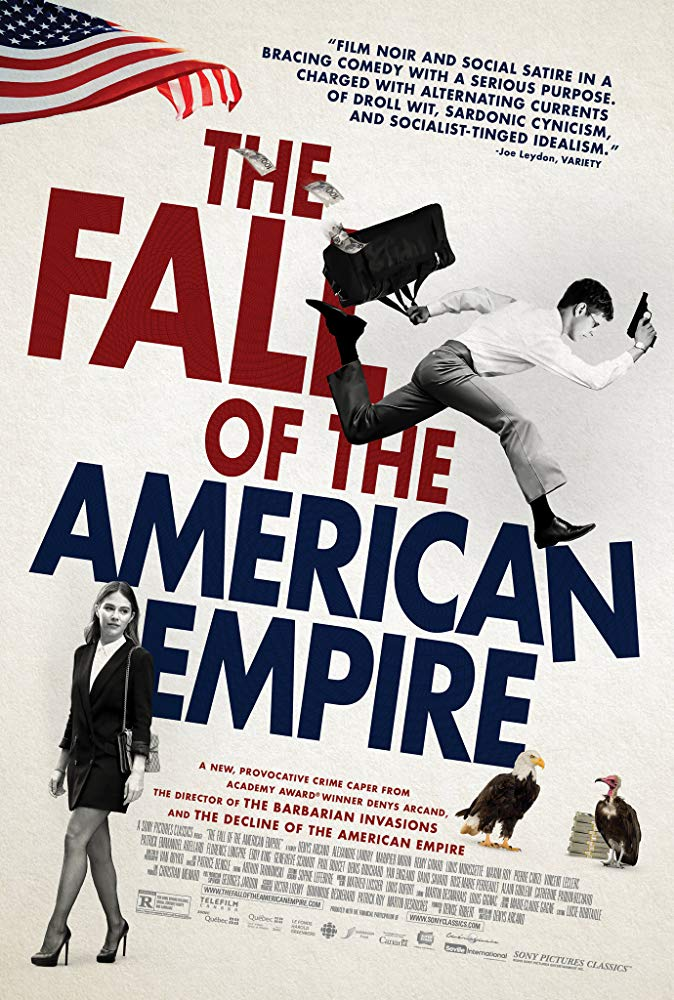 The Fall of the American Empire Poster