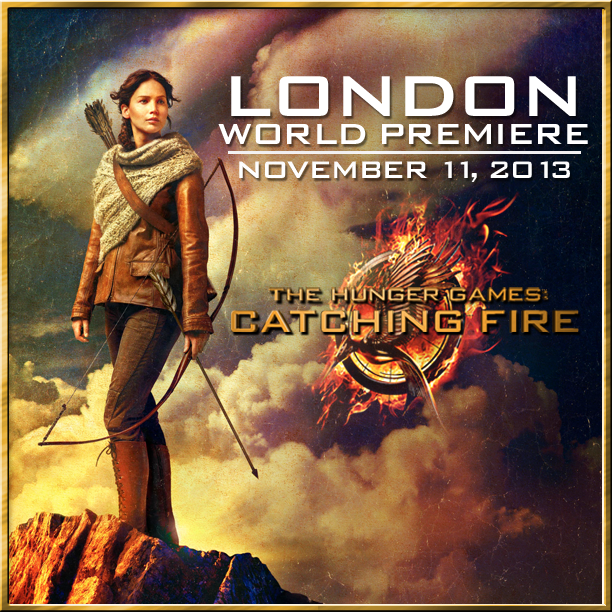 The Hunger Games Catching Fire World Premiere The Hunger Games: Catching Fires World Premiere to be Held in London