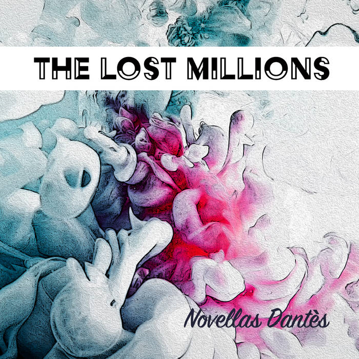 The Lost Millions' Novellas-Dantes EP Cover