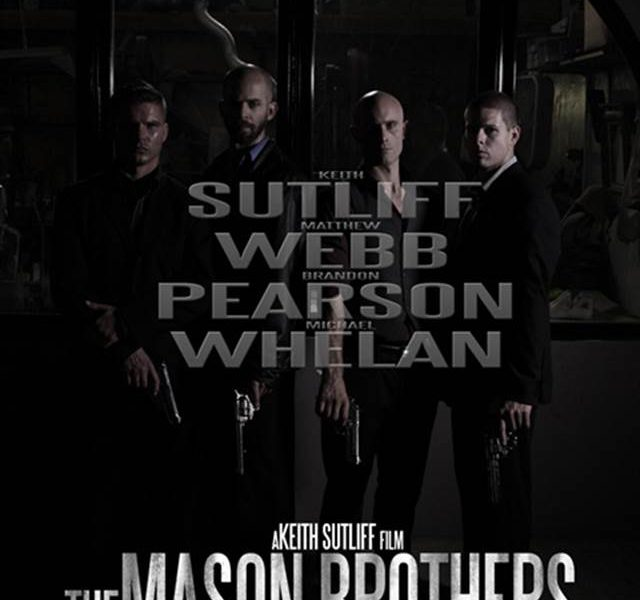 Keith Sutliff's The Mason Brothers Poster