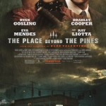 The Place Beyond the Pines Official Poster1 150x150 New Poster For The Place Beyond The Pines Released