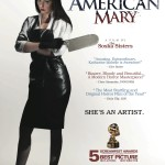 The Soska Sisters Stirring Up Scares in New American Mary Key Art 150x150 Screamfest and Macabre Film Labels Launching to Showcase the Best in Horror