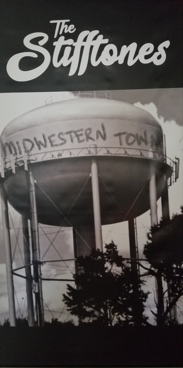 The Stifftones Midwestern Town Single