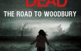 The Walking Dead Road to Woodbury