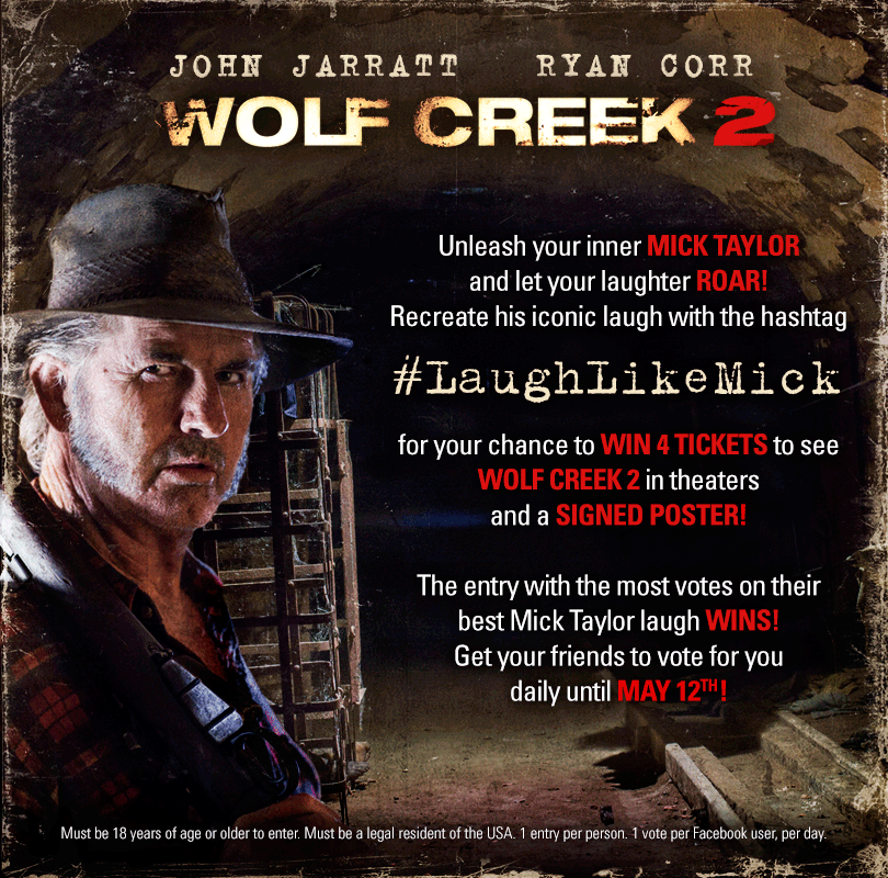 Unleash Your Inner Mick Taylor In Wolf Creek 2 Laughter Contest Unleash Your Inner Mick Taylor In Wolf Creek 2 Laughter Contest