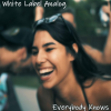 White Label Analog Everybody Knows Photo