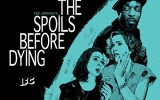 Witness The Spoils Before Dying When the IFC Mini-Series is Released on DVD