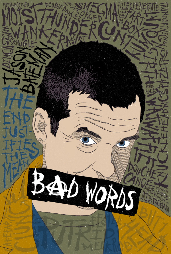 bad words reddit movie poster Bad Words Gets A Reddit Inspired Movie Poster