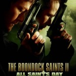 boondock saints 2 all saints day poster3 150x150 Boondock Saints 2 Movie Poster