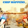 chips happens