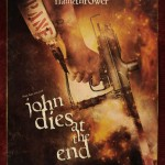 john dies at the end flamethrower poster4 150x150 Another Poster from John Dies At The End Hits The Web