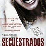 kidnapped secuestrados movie poster3 150x150 We Are the Night Movie Review