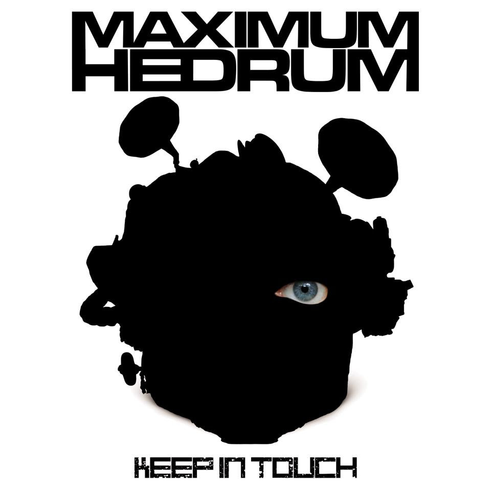 maximum hedrum keep in touch