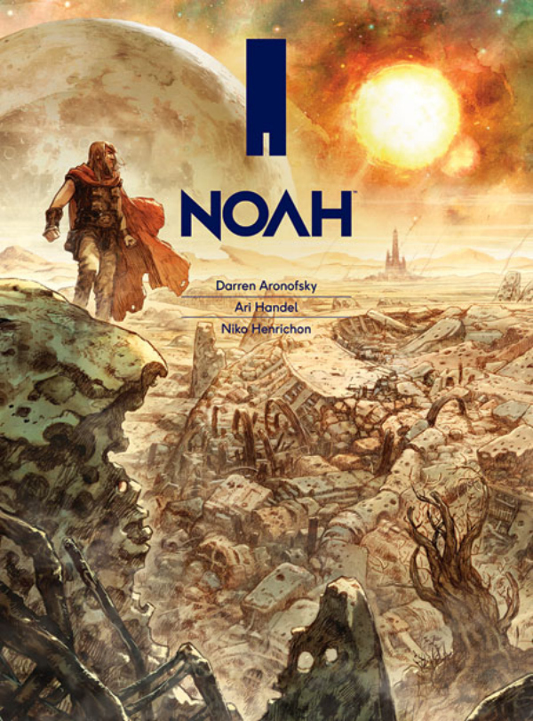 noah graphic novel Darren Aronofskys Noah Gets A New Graphic Novel