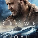 noah movie poster russell crowe 150x150 Darren Aronofskys Noah Gets Seven New Character Posters