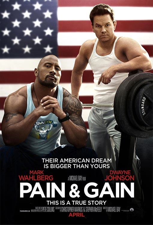pain and gain poster2 Michael Bays Pain & Gain Trailer Released