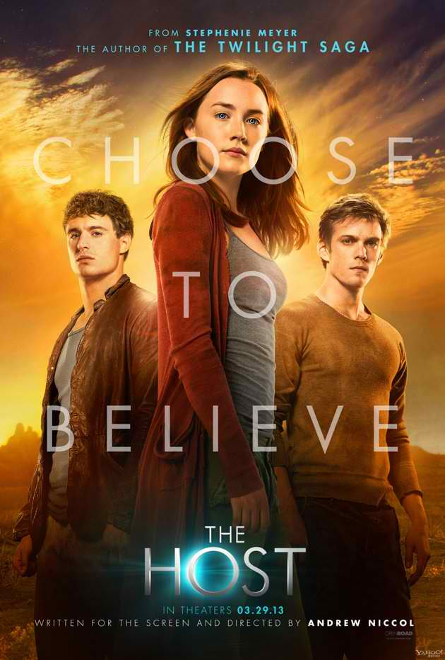 the host choose to believe poster Three New Posters for Stephanie Meyers The Host