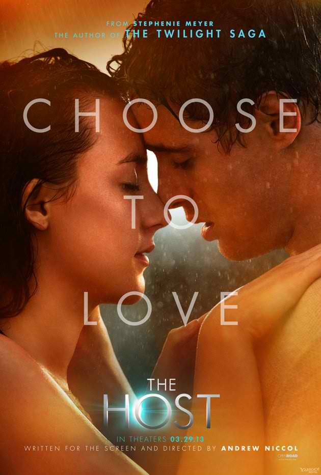 the host choose to love poster Three New Posters for Stephanie Meyers The Host