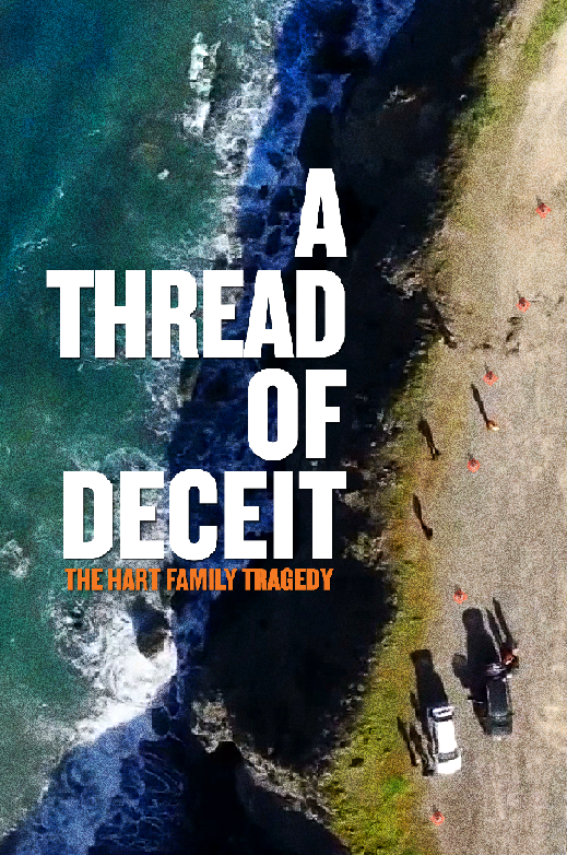 Witness A Thread of Deceit : The Hart Family Tragedy in Documentary Official Trailer and Poster