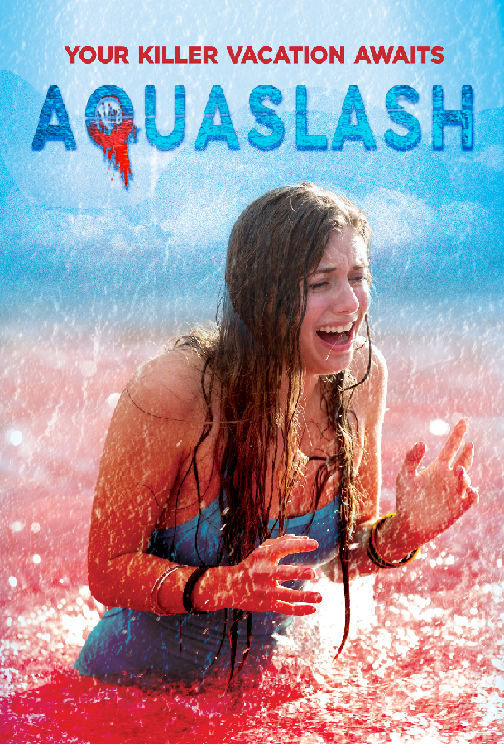 'Aquaslash's Official Red Band Trailer