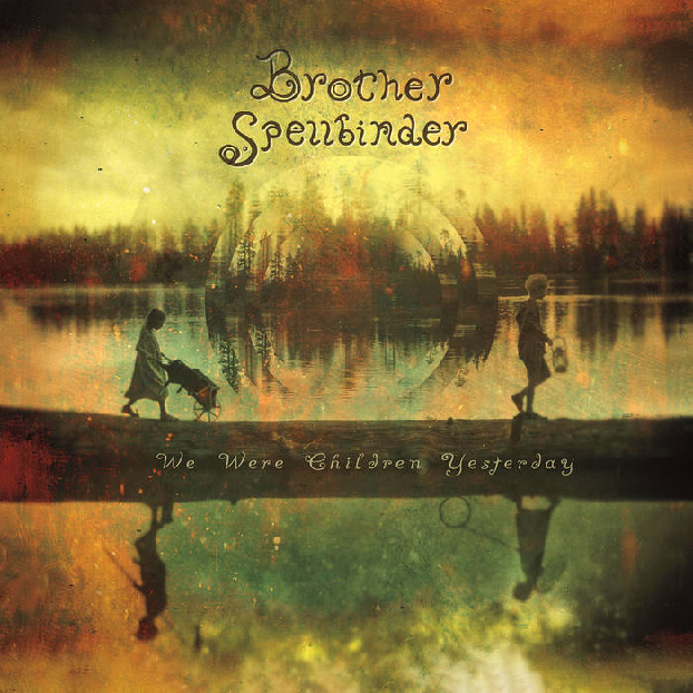 Brother Spellbinder We Were Children Yesterday EP Cover