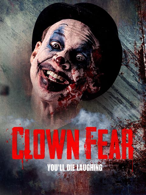 Film Pagliaccio 2020.Clown Fear Rises Around The World In Exclusive Efm International Trailer And Posters
