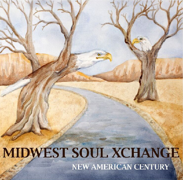 Midwest Soul Xchange's New American Century Review