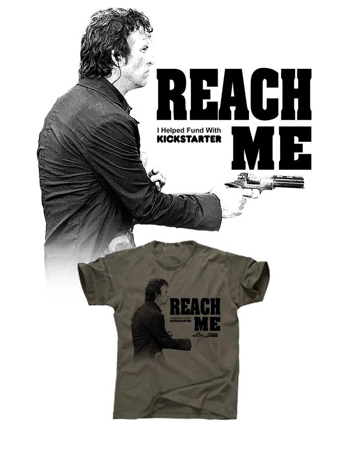 Reach Me Kickstarter Campaign Exclusive Backer T-Shirt